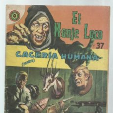 Tebeos: EL MONJE LOCO 37: CACERÍA HUMANA (1ª PARTE), 1968, EDITORIAL TEMPORAE. COLECCIÓN A.T.. Lote 243956315