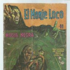Tebeos: EL MONJE LOCO 11: MAGÍA NEGRA, 1968, EDITORIAL TEMPORAE, USADO. COLECCIÓN A.T.. Lote 243956965