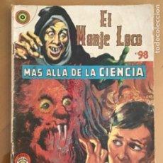 Tebeos: EL MONJE LOCO - Nº 98. REVISTAS POPULARES. MEXICO - 1969. MAS ALLA DE LA CIENCIA. Lote 245135190