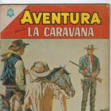 BDs: AVENTURA PRESENTA: LA CARAVANA - AÑO XII - Nº 404 - OCT. 5 DE 1965 ** EDITORIAL NOVARO **. Lote 245552755