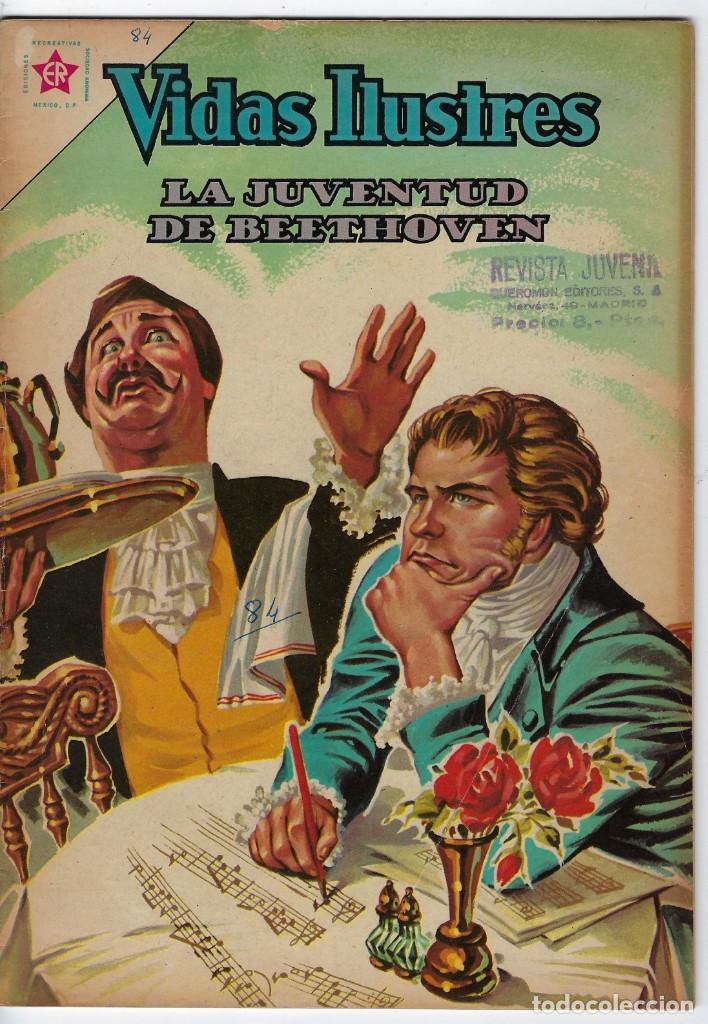 VIDAS ILUSTRES: LA JUVENTUD DE BEETHOVEN - AÑO VII, Nº 84 - ENERO 1º DE 1963 ** EDITORIAL NOVARO ** (Tebeos y Comics - Novaro - Vidas ilustres)