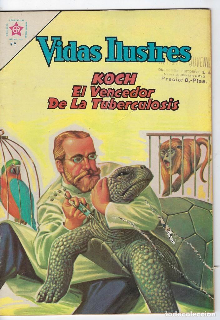VIDAS ILUSTRES: KOCH EL VENCEDEDOR DE LA... AÑO VII - Nº 79 - AGO. 1º DE 1962 ** EDITORIAL NOVARO ** (Tebeos y Comics - Novaro - Vidas ilustres)