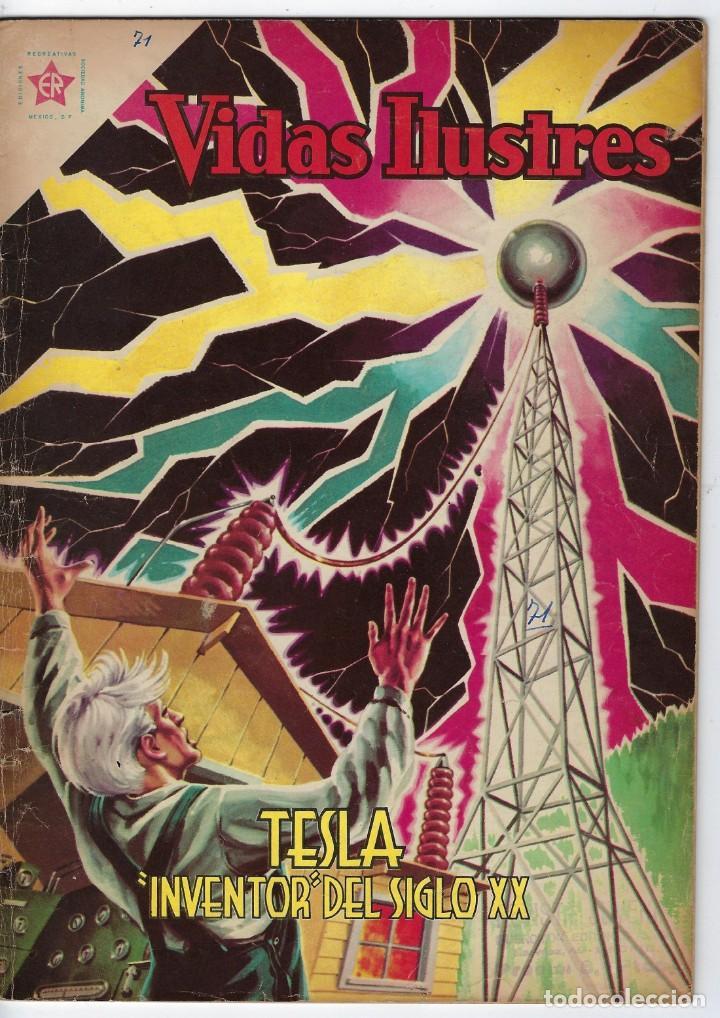 VIDAS ILUSTRES: TESLA INVENTOR DEL SIGLO XX - AÑO VI - Nº 71 - DIC. 1º DE 1961 **EDITORIAL NOVARO** (Tebeos y Comics - Novaro - Vidas ilustres)
