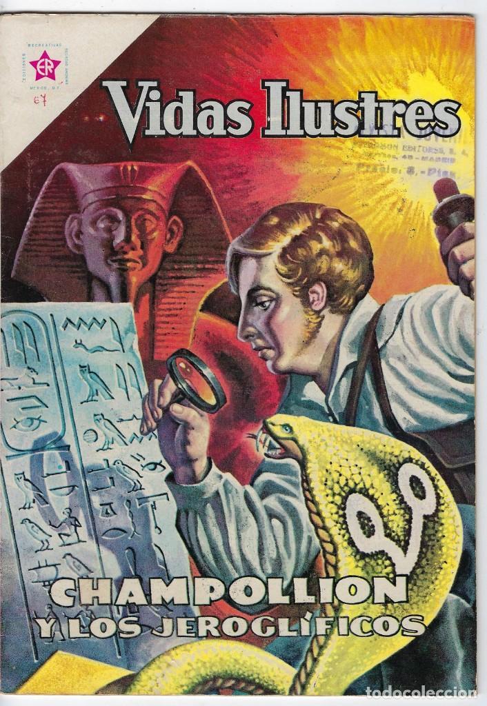 VIDAS ILUSTRES: CHAMPOLLION Y LOS JEROGLÍFICOS - AÑO VI - Nº 67 - AGO. 1º DE 1961 *EDITORIAL NOVARO* (Tebeos y Comics - Novaro - Vidas ilustres)