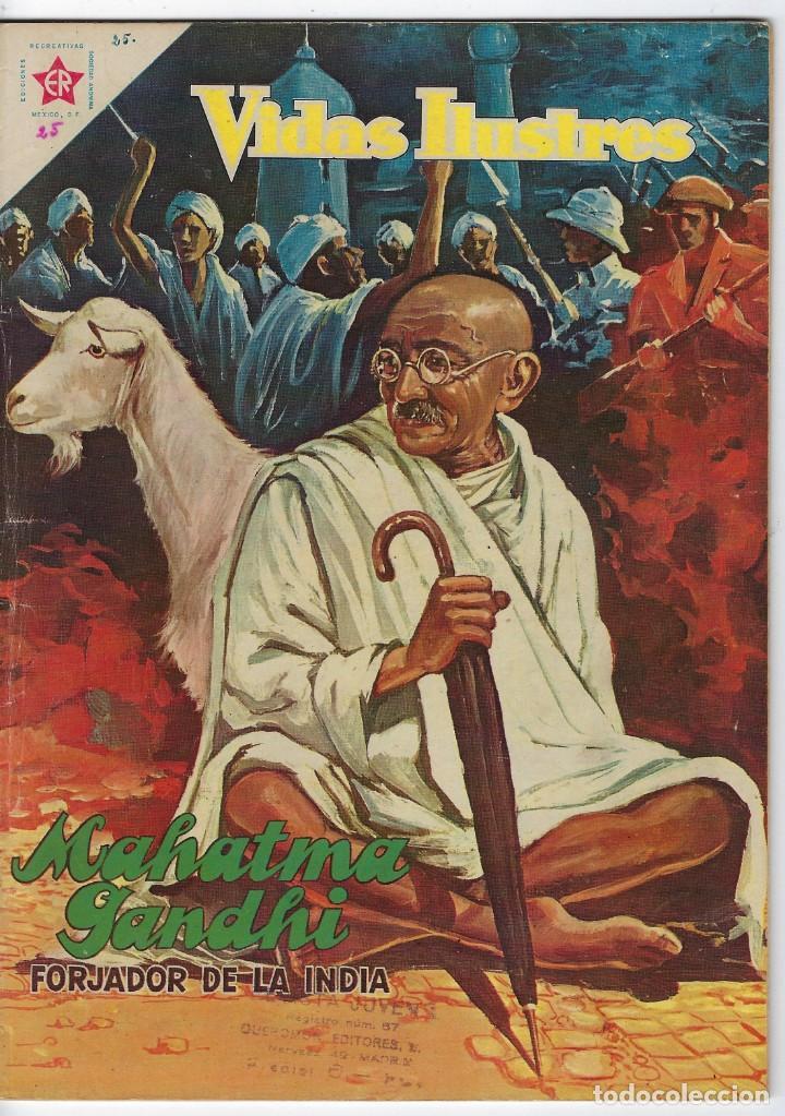 VIDAS ILUSTRES: MAHATMA GANHI - AÑO III - Nº 25 - FEBRERO 1º DE 1958 * EDITORIAL NOVARO * (Tebeos y Comics - Novaro - Vidas ilustres)