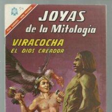 Tebeos: JOYAS DE LA MITOLOGÍA 54: VIRACOCHA, EL DIOS CREADOR, 1966, NOVARO, BUEN ESTADO. COLECCIÓN A.T.. Lote 245573200