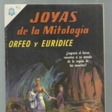 Tebeos: JOYAS DE LA MITOLOGÍA 43: ORFEO Y EURÍDICE, 1966, NOVARO, BUEN ESTADO. COLECCIÓN A.T.. Lote 245574860
