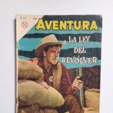 Tebeos: AVENTURA Nº 315 - LA LEY DEL REVÓLVER - ORIGINAL EDITORIAL NOVARO. Lote 246996190