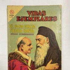 Tebeos: VIDAS EJEMPLARES. Nº EXTRAORDINARIO - EL PAPA VISITA TIERRA SANTA. EDITORIAL NOVARO. Lote 249450735