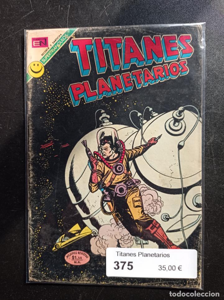 TITANES PLANETARIOS 375 (Tebeos y Comics - Novaro - Sci-Fi)