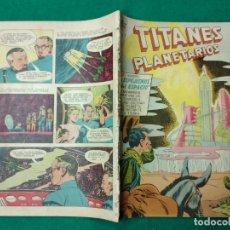 Tebeos: TITANES PLANETARIOS Nº 47. 1 DE SEPTIEMBRE DE 1957. EDICIONES RECREATIVAS DE EDITORIAL NOVARO.. Lote 252301280