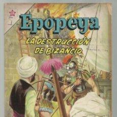 Tebeos: EPOPEYA 53: LA DESTRUCCIÓN DE BIZANCIO, 1962, NOVARO. Lote 252449470