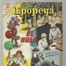 Tebeos: EPOPEYA 81: EL HULE, 1965, NOVARO, BUEN ESTADO. Lote 252450170