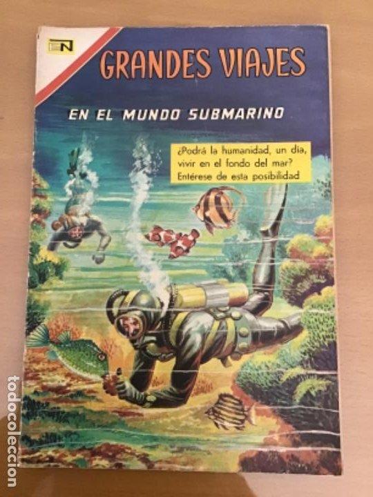 GRANDES VIAJES. Nº 57. NOVARO 1967. EN EL MUNDO SUBMARINO. (Tebeos y Comics - Novaro - Grandes Viajes)