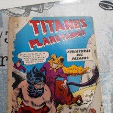 Tebeos: TITANES PLANETARIOS N° 116, NOVARO 1961. Lote 255635590
