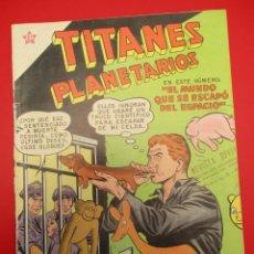 Tebeos: TITANES PLANETARIOS (1953, ER / NOVARO) 71 · IX-1959 · TITANES PLANETARIOS. Lote 258498700