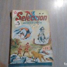 Tebeos: SELECCION - NUMERO 3 - HISTORIETAS DE AVENTURAS. Lote 262016615