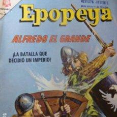 Tebeos: COMIC EPOPEYA Nº 90 ALFREDO EL GRANDE NOVARO. Lote 263237745