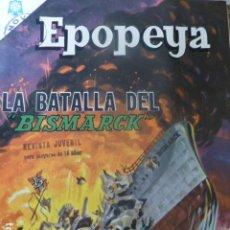Tebeos: COMIC EPOPEYA Nº 89 LA BATALLA DEL BISMARCK NOVARO. Lote 263237970