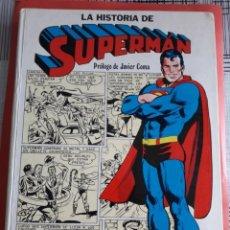 Tebeos: SUPERMAN LA HISTORIA DE SUPERMAN NOVARO AÑO 1979 TOMO. Lote 266708573