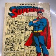 Tebeos: LA HISTORIA DE SUPERMAN DESDE SU NACIMIENTO EN KRYPTON HASTA HOY. NOVARO 1979. Lote 268859804