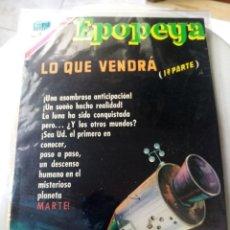 Tebeos: EPOPEYA 145: LO QUE VENDRÁ (1ª PARTE), 1970, NOVARO,. Lote 269128928