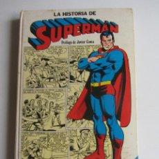 Tebeos: LA HISTORIA DE SUPERMAN, DESDE SU NACIMIENTO EN KRYPTON HASTA HOY - NOVARO 1979 SD. Lote 270199923