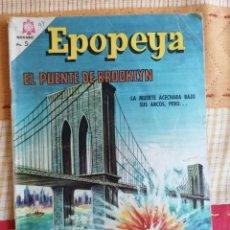 Tebeos: EPOPEYA, EL PUENTE DE BROOKLYN, Nº 97. AÑO 1966 - EDITORIAL NOVARO. Lote 274804008