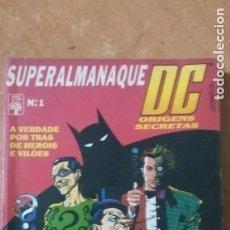 Tebeos: SUPERALMANAQUE DC N..1 ORIGENES SECRETOS EDIT. ABRIL 228 PAG. BRASIL BATMAN. Lote 281954363
