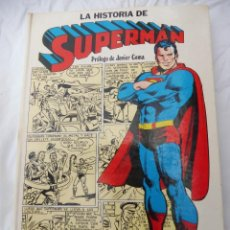 Tebeos: LA HISTORIA DE SUPERMAN. PRÓLOGO JAVIER COMA. CAIXA DE BARCELONA. DC COMICS 1979, NOVARO. Lote 283158048