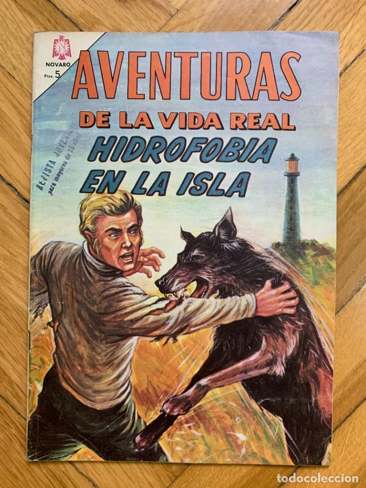 AVENTURAS DE LA VIDA REAL Nº 118: HIDROFOBIA EN LA ISLA - EXCELENTE (Tebeos y Comics - Novaro - Aventura)
