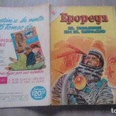 Tebeos: EPOPEYA - NUMERO 55 - EL HOMBRE EN EL ESPACIO. Lote 286902168