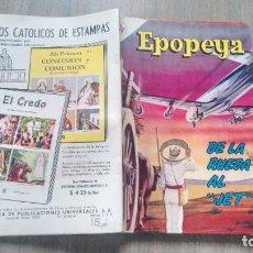 Tebeos: EPOPEYA - NUMERO 60 - DE LAL RUEDA AL JET. Lote 286902553