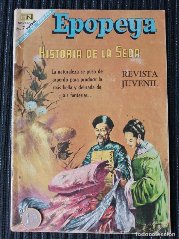 EPOPEYA. HISTORIA DE LA SEDA. NOVARO. REVISTA JUVENIL (Tebeos y Comics - Novaro - Epopeya)