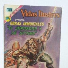 Tebeos: VIDAS ILUSTRES N° 314 - OBRAS INMORTALES: EL JOROBADO Y LA GITANA - ORIGINAL EDITORIAL NOVARO. Lote 289590658