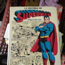Tebeos: LA HISTORIA DE SUPERMAN PRÓLOGO DE JAVIER COMAS. Lote 292539373