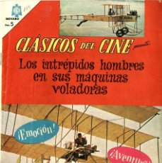 Tebeos: CLÁSICOS DEL CINE Nº 149: LOS INTRÉPIDOS HOMBRES EN SUS MAQUINAS VOLADORAS (NOVARO, MÉXICO, 1966). Lote 294069718