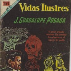 Tebeos: VIDAS ILUSTRES - NOVARO MEXICO # 198 15-NOV.-1968 GUADALUPE POSADA. Lote 295585533