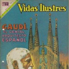 Tebeos: VIDAS ILUSTRES - NOVARO MEXICO # 209 1-MAY.-1969 GAUDÍ, EL GENIAL ARQUITECTO ESPAÑOL. Lote 295586498