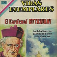 Tebeos: VIDAS EJEMPLARES - NOVARO MEXICO # 312 9-MAR.-1970 CARDENAL OTTAVIANI. Lote 295638413
