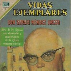 Tebeos: VIDAS EJEMPLARES - NOVARO MEXICO # 317 18-MAY.-1970 DON SERGIO MENDEZ ARCEO. Lote 295638778