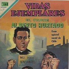 Tebeos: VIDAS EJEMPLARES - NOVARO MEXICO # 326 5-OCT.-1970 PADRE ALBERTO HURTADO. Lote 295639393