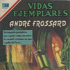 Tebeos: VIDAS EJEMPLARES - NOVARO MEXICO # 329 16-NOV.-1970 ANDRE FROSSARD. Lote 295639533