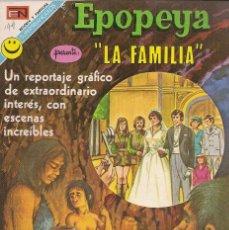 Tebeos: EPOPEYA - NOVARO MEXICO # 199 23-JUN-72 LA FAMILIA. Lote 295658498