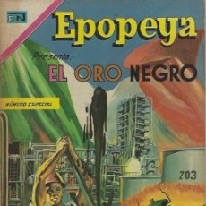 Tebeos: EPOPEYA - NOVARO MEXICO # EXTRAORDINARIO 18-MAR-68 EL ORO NEGRO. Lote 295683473