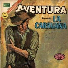 Tebeos: AVENTURA -LA CARAVANA- Nº 740 (NOVARO, 1972). Lote 295869278