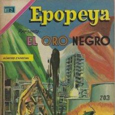 Tebeos: EPOPEYA - NOVARO MEXICO # EXTRAORDINARIO 18-MAR-68 EL ORO NEGRO. Lote 295886328