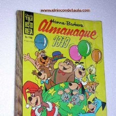 Tebeos: COLECCIÓN TELE HISTORIETA, Nº 118. ALMANAQUE 1979. HANNA - BARBERA. EDICIONES RECREATIVAS 1978.. Lote 24816335