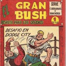 Tebeos: EL GRAN BUSH Nº 1 EDITORIAL MAGA 1962. Lote 26277649