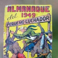 Tebeos: COMIC, ALMANAQUE DEL 1949, PEQUEÑO LUCHADOR, Nº 17, EDITORIAL VALENCIANA, TAPAS SUELTAS. Lote 22946579